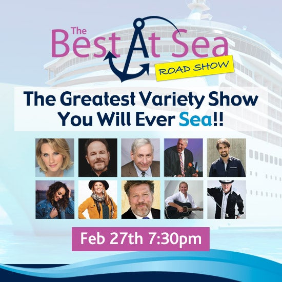 More Info for The Best At Sea Road Show