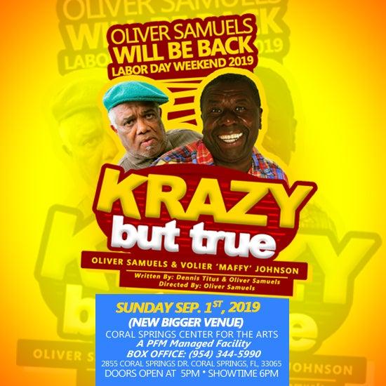 More Info for  Oliver Samuels' Krazy but True