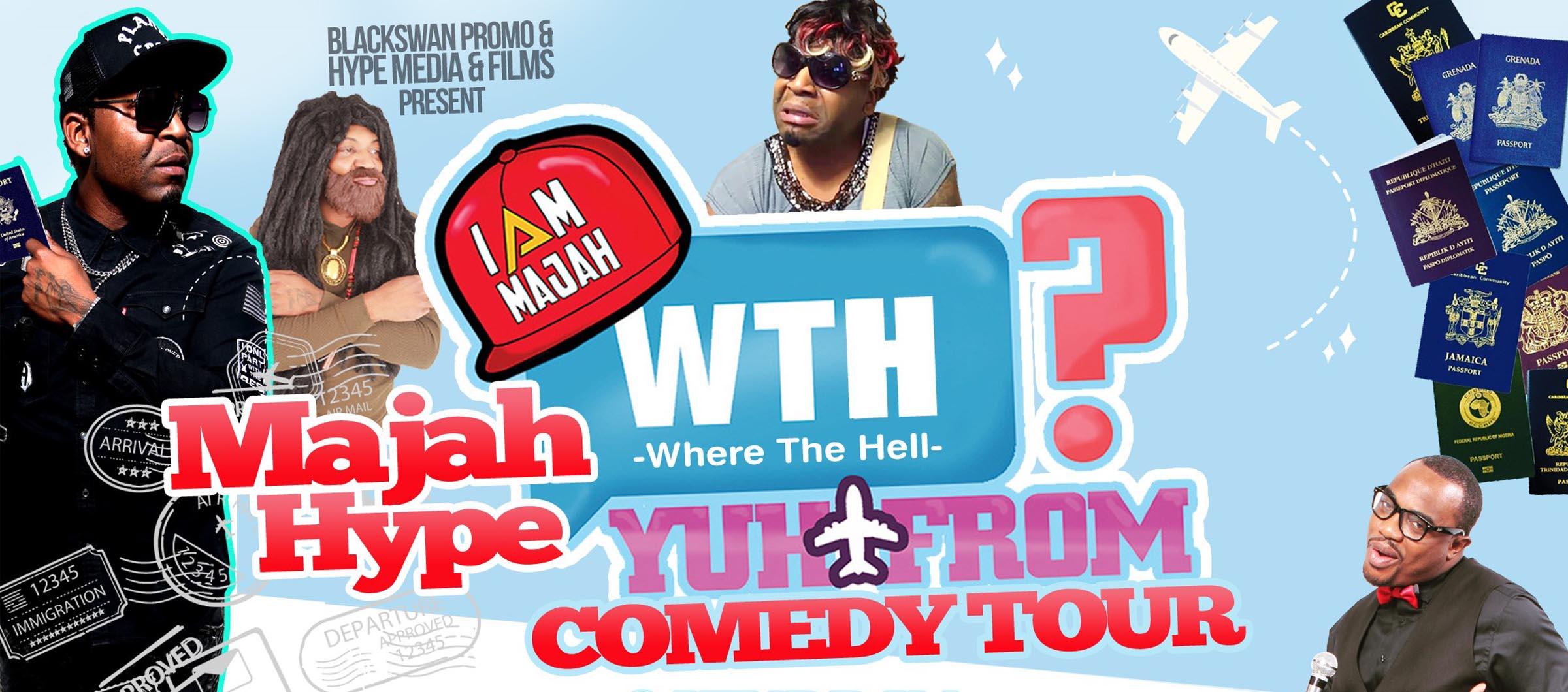 Majah Hype Comedy Tour