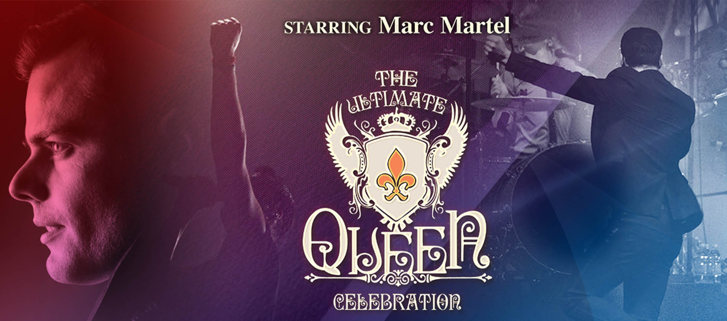 The Ultimate Queen Celebration with Marc Martel