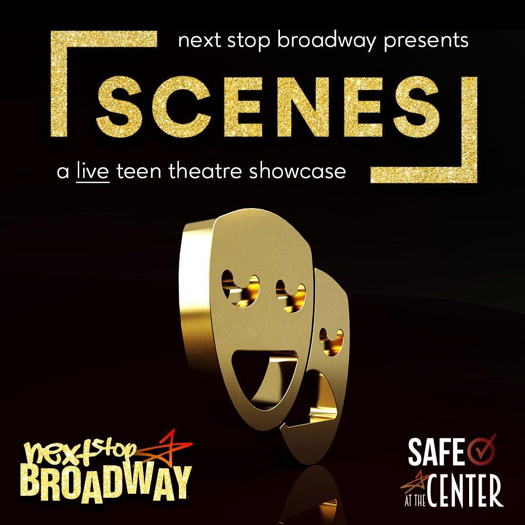 More Info for SCENES: A Live Teen Theatre Showcase