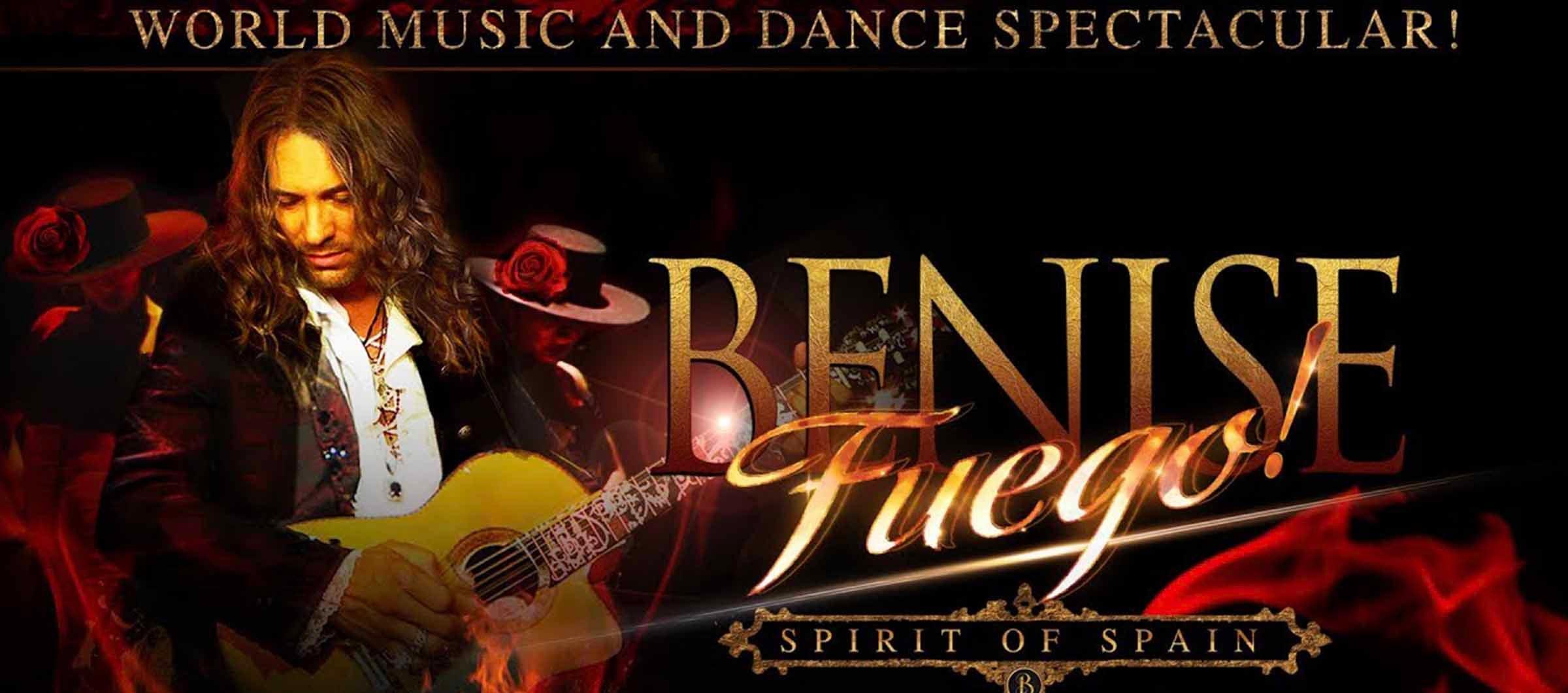 "Benise: Fuego ""Spirit of Spain"""