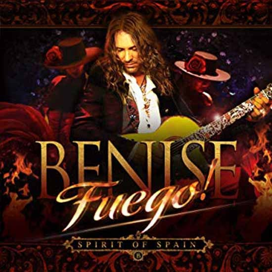 "More Info for Benise: Fuego ""Spirit of Spain"""