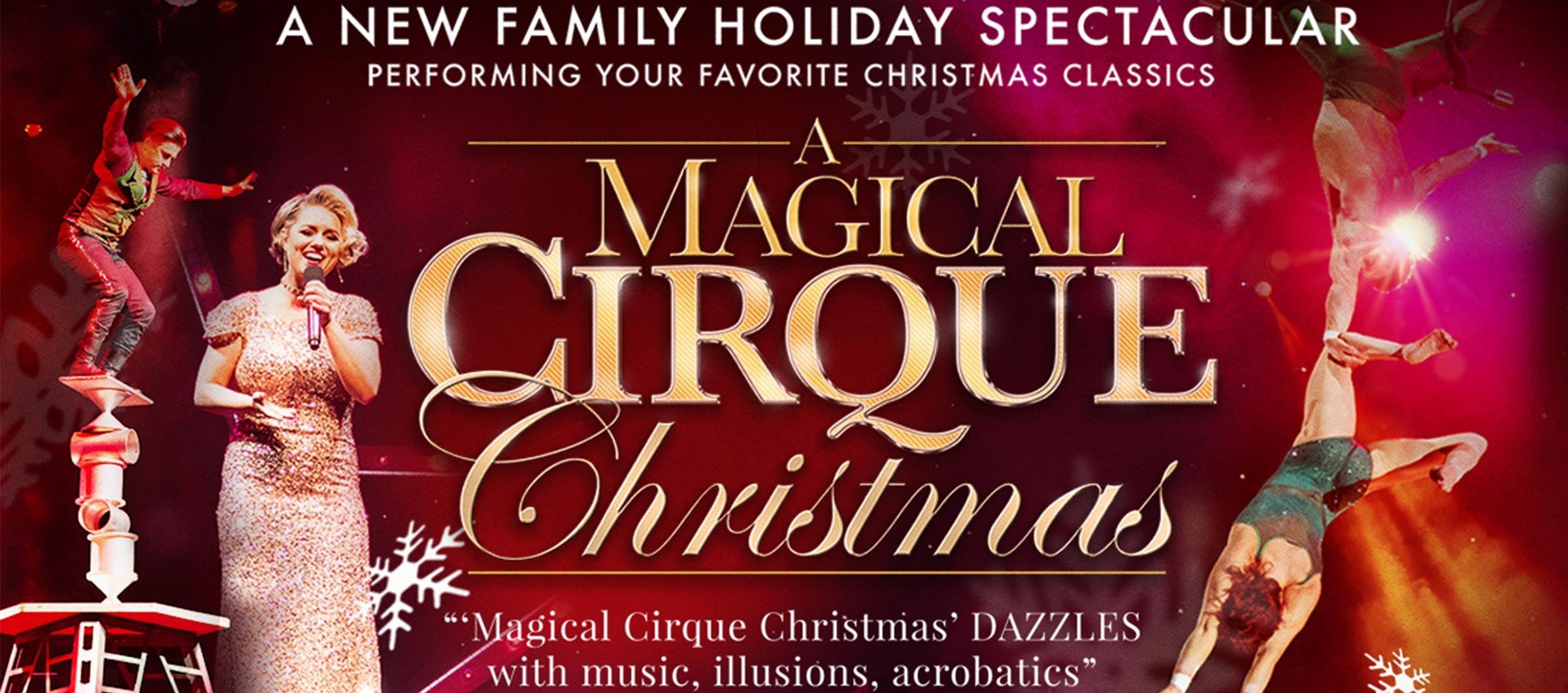 Magical Cirque Christmas 2020 A Magical Cirque Christmas   Coral Springs Center For The Arts