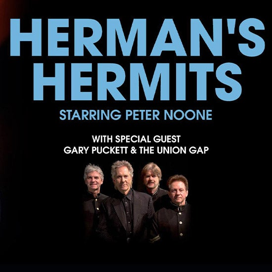 More Info for Herman's Hermits starring Peter Noone with Special Guest Gary Puckett & The Union Gap