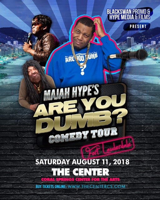 More Info for Majah Hype Comedy Jam