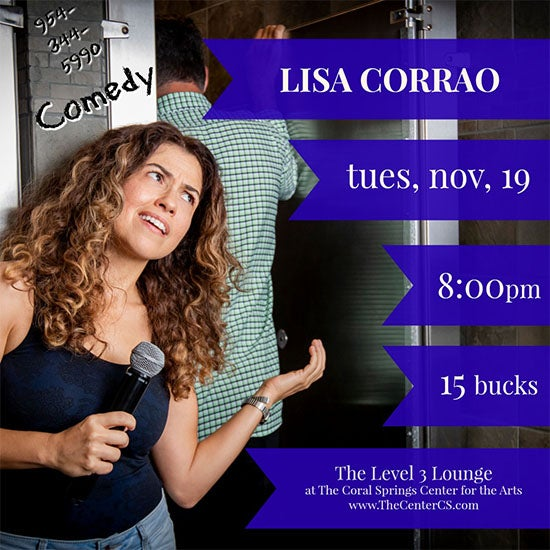 More Info for Comedy Night -- Lisa Corrao and Her Funny Friends