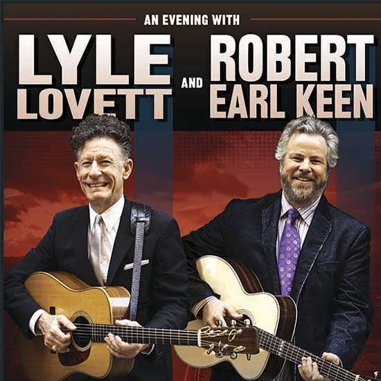 More Info for Lyle Lovett & Robert Earl Keen