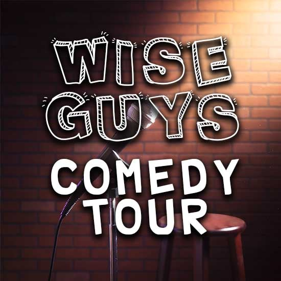 More Info for Wise Guys Comedy Tour